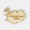 Viðarsegull -A Little Gift